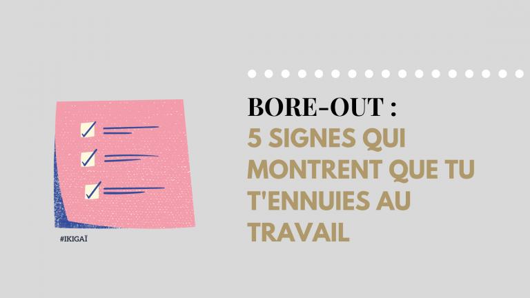 Bore out : 5 signes que tu t'ennuies au travail