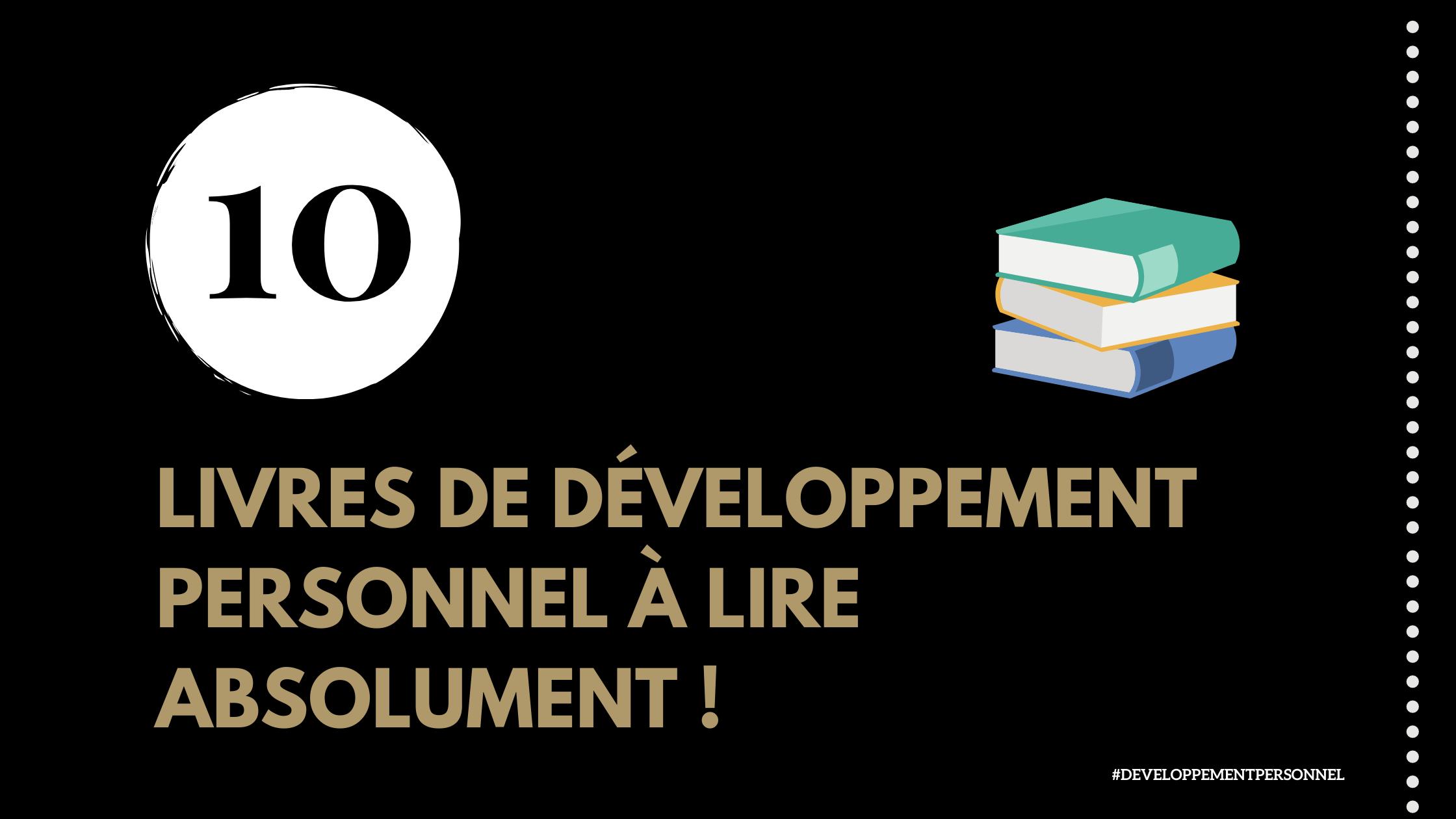 10 livres de développement personnel à lire absolument