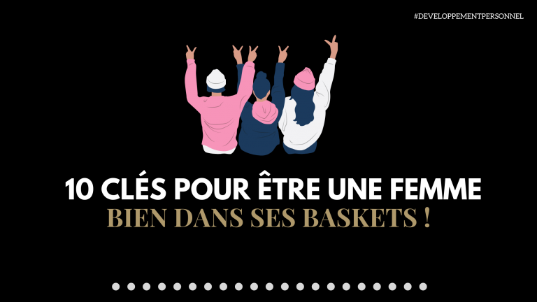10 clés pour être une femme bien dans ses baskets