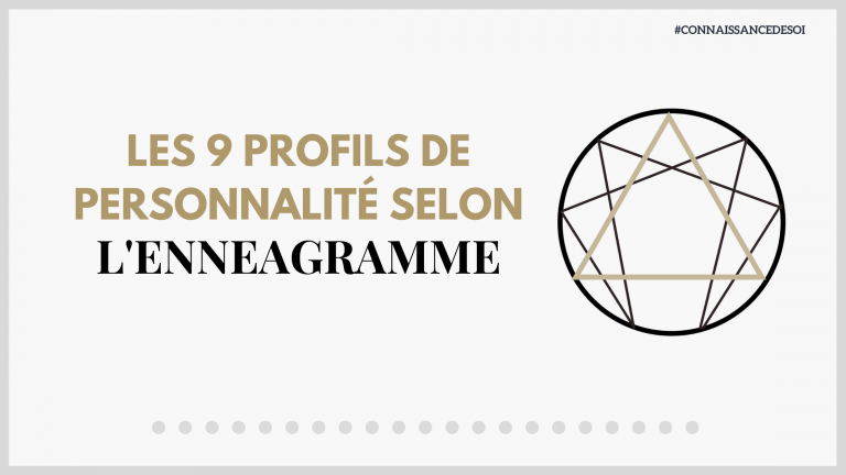 Les 9 profils de personnalité selon l'enneagramme