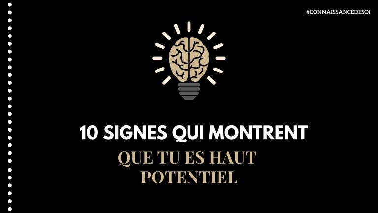 10 signes qui montrent que tu es haut potentiel
