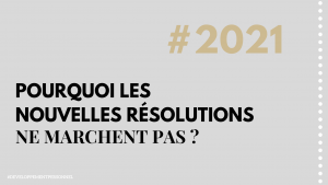 Pourquoi les bonnes résolutions ne marchent pas ?